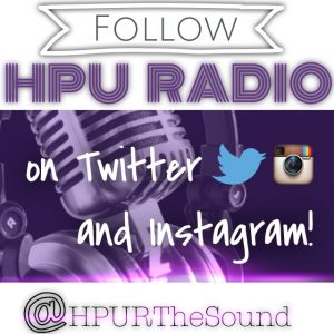 Follow HPUR HPU RADIO on Twitter and Instagram @HPURTheSound